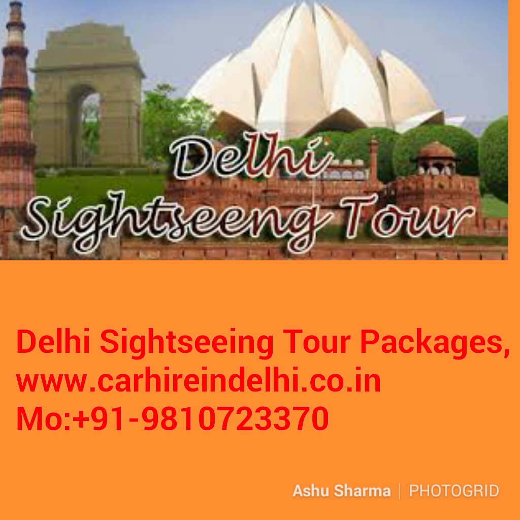 Delhi Darshan Sightseeing City Tour Packages- Car Taxi Hire